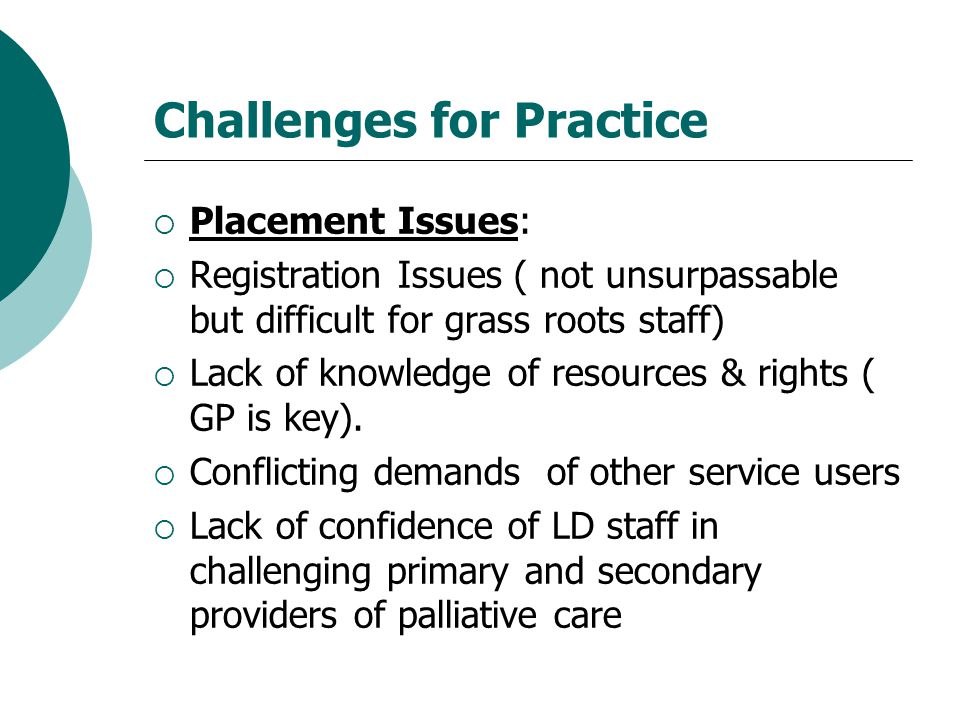 Challenges for Practice