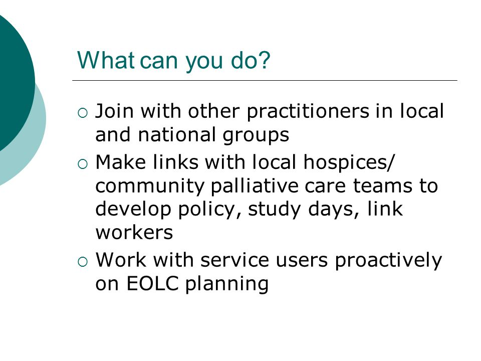 What can you do Join with other practitioners in local and national groups.