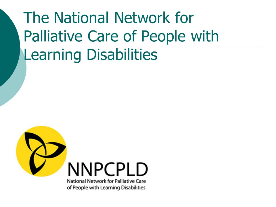 The National Network for Palliative Care of People with Learning Disabilities