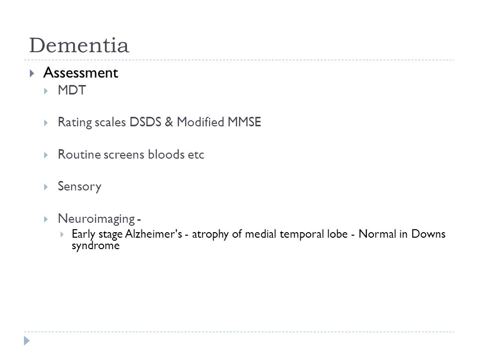 Dementia Assessment MDT Rating scales DSDS & Modified MMSE