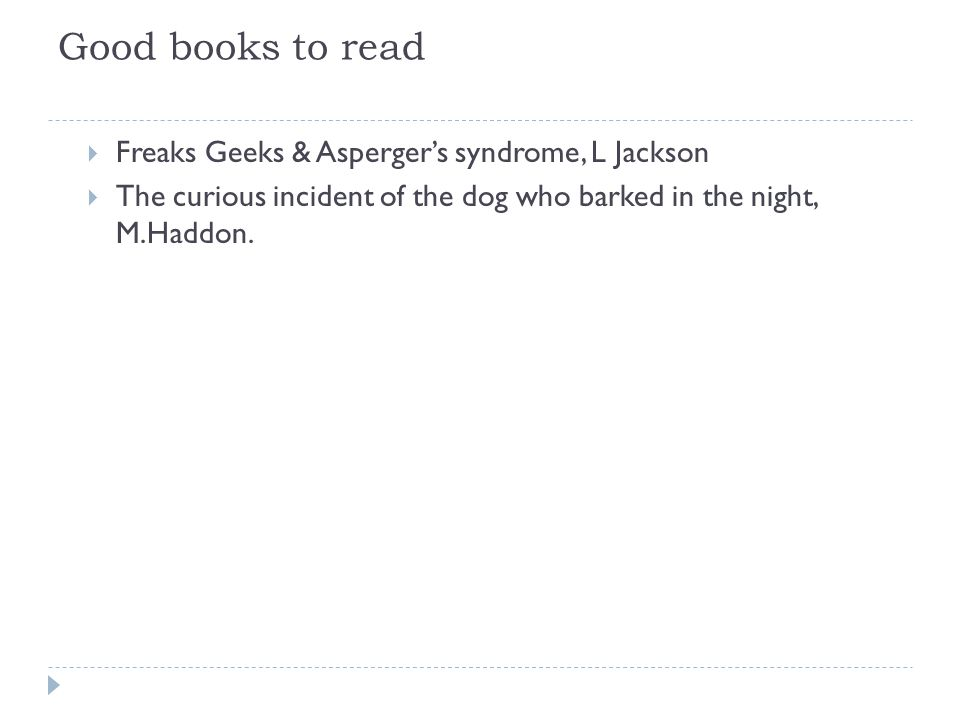 Good books to read Freaks Geeks & Asperger's syndrome, L Jackson