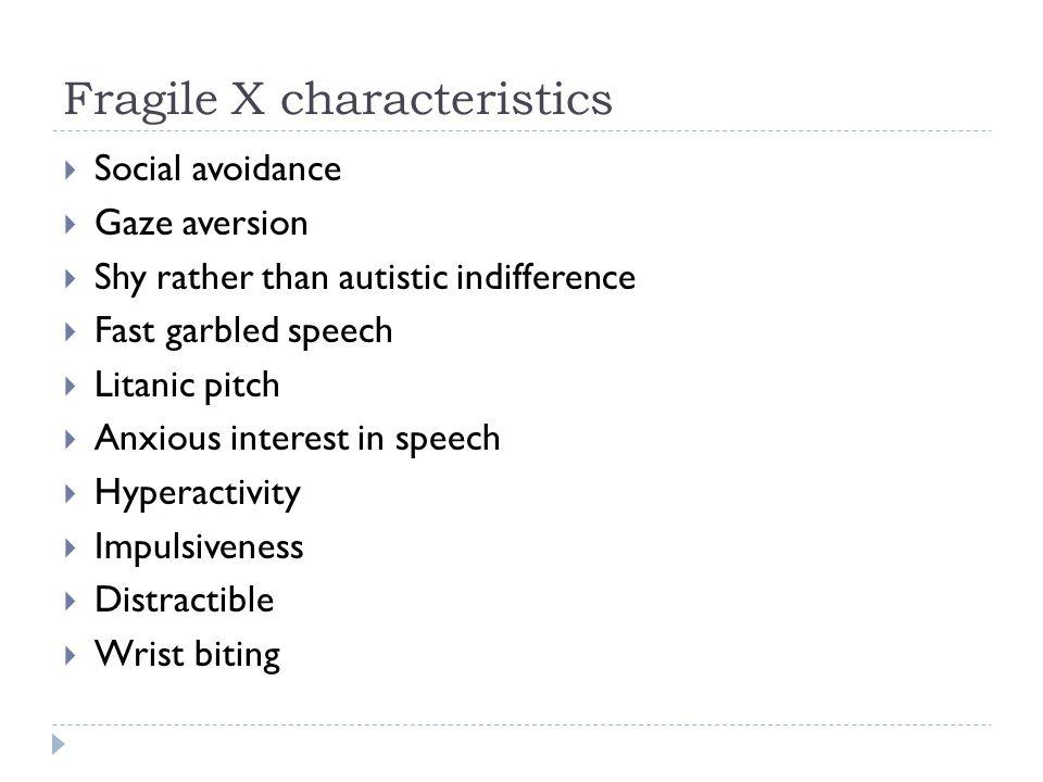 Fragile X characteristics