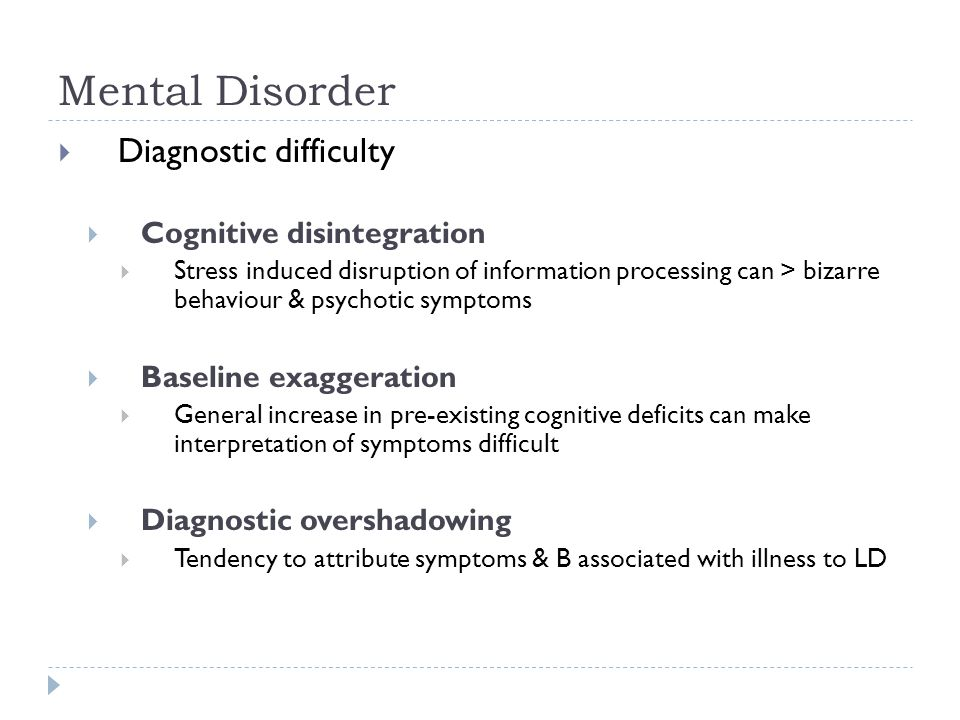 Mental Disorder Diagnostic difficulty Cognitive disintegration