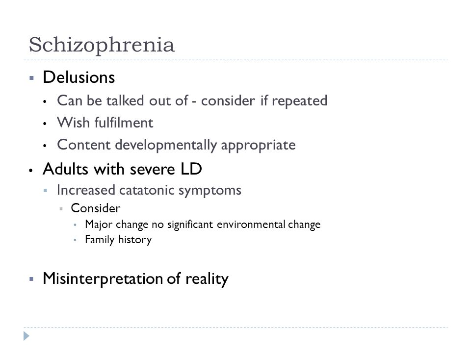 Schizophrenia Delusions Adults with severe LD