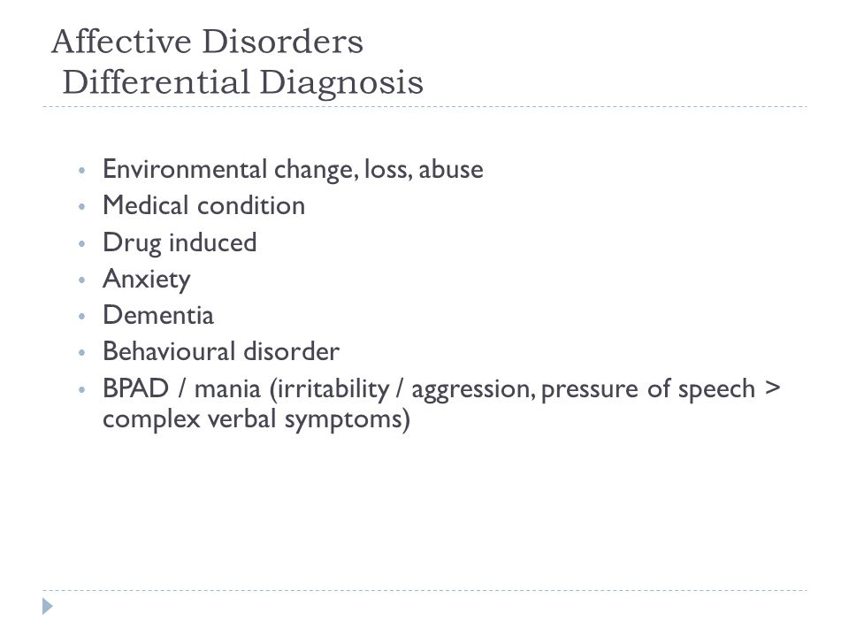 Affective Disorders Differential Diagnosis