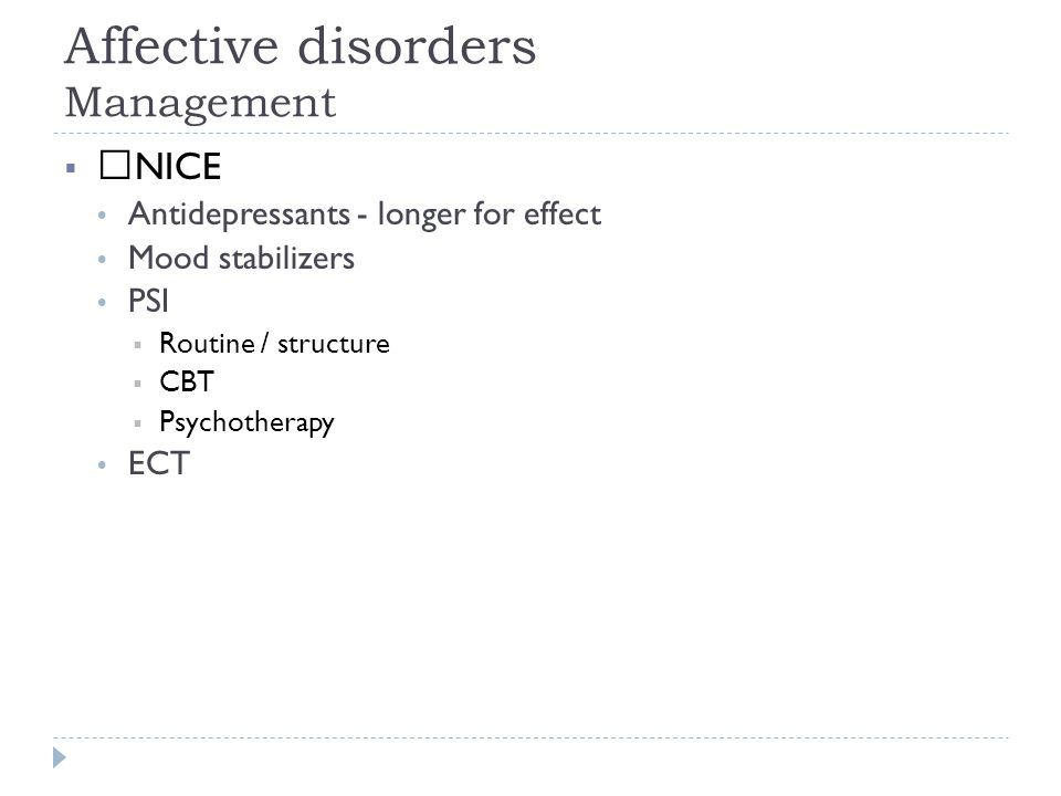 Affective disorders Management