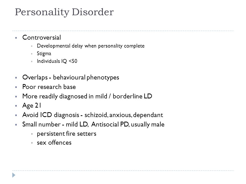 Personality Disorder Controversial Overlaps - behavioural phenotypes
