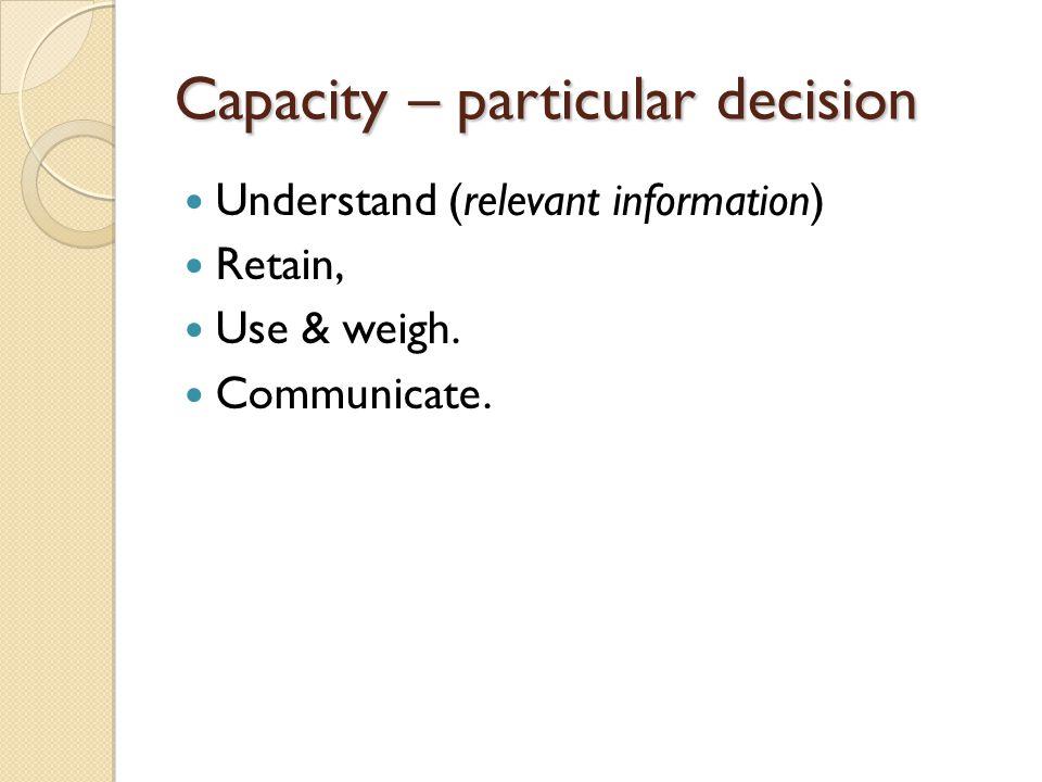 Capacity – particular decision