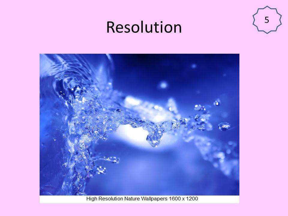 5 Resolution