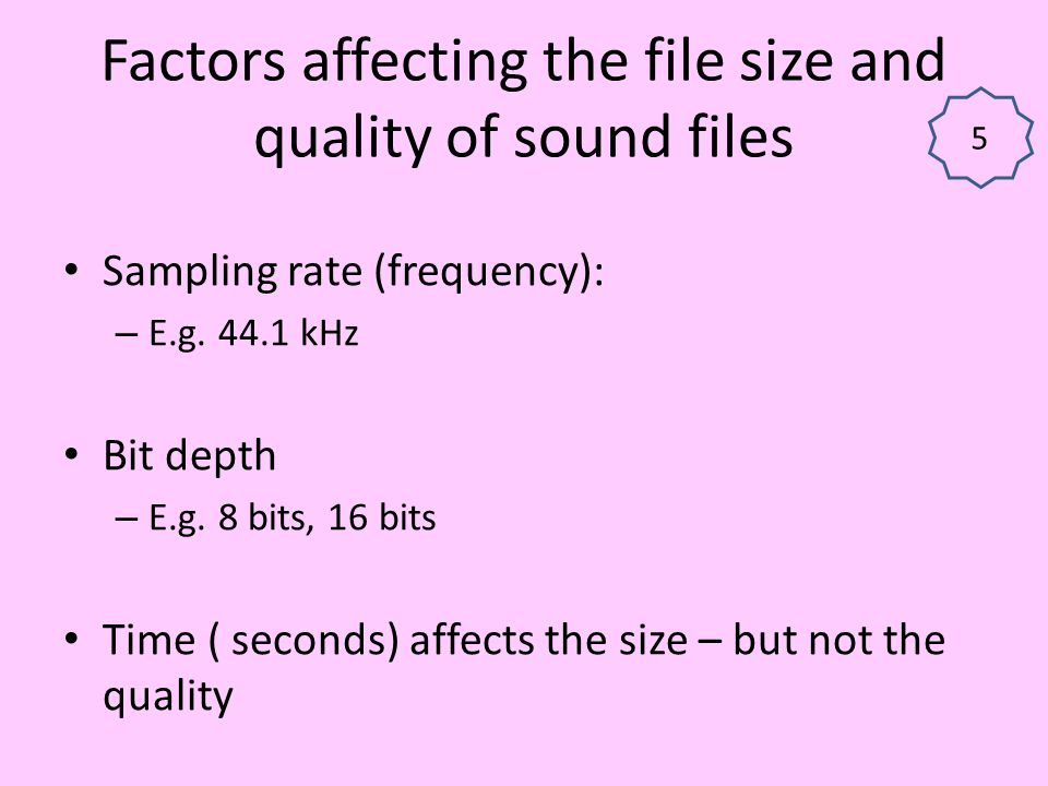 Factors affecting the file size and quality of sound files