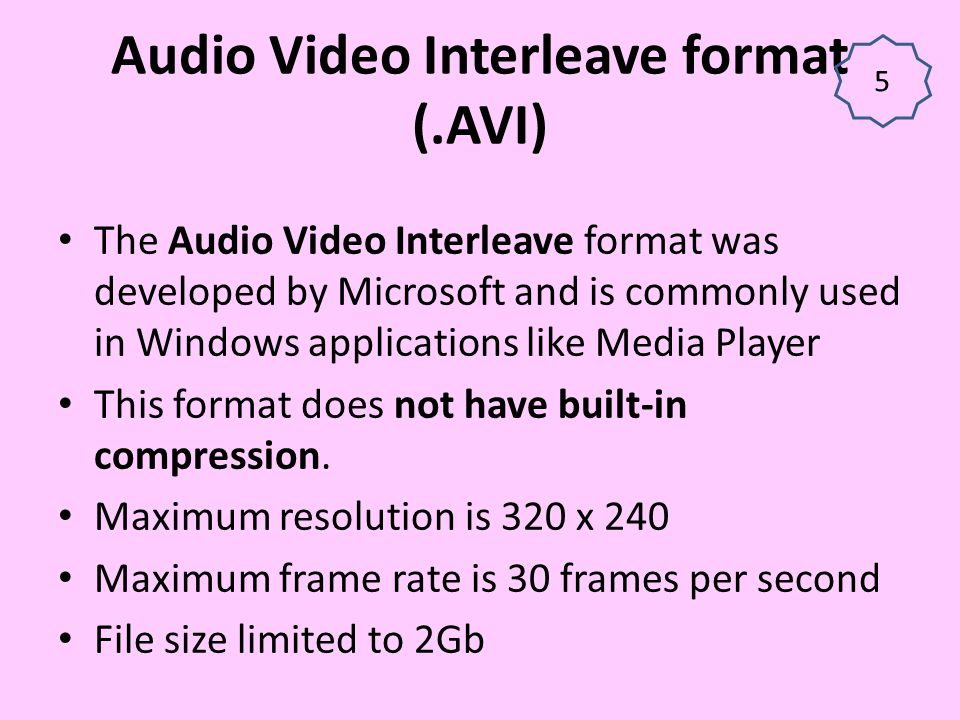 Audio Video Interleave format (.AVI)