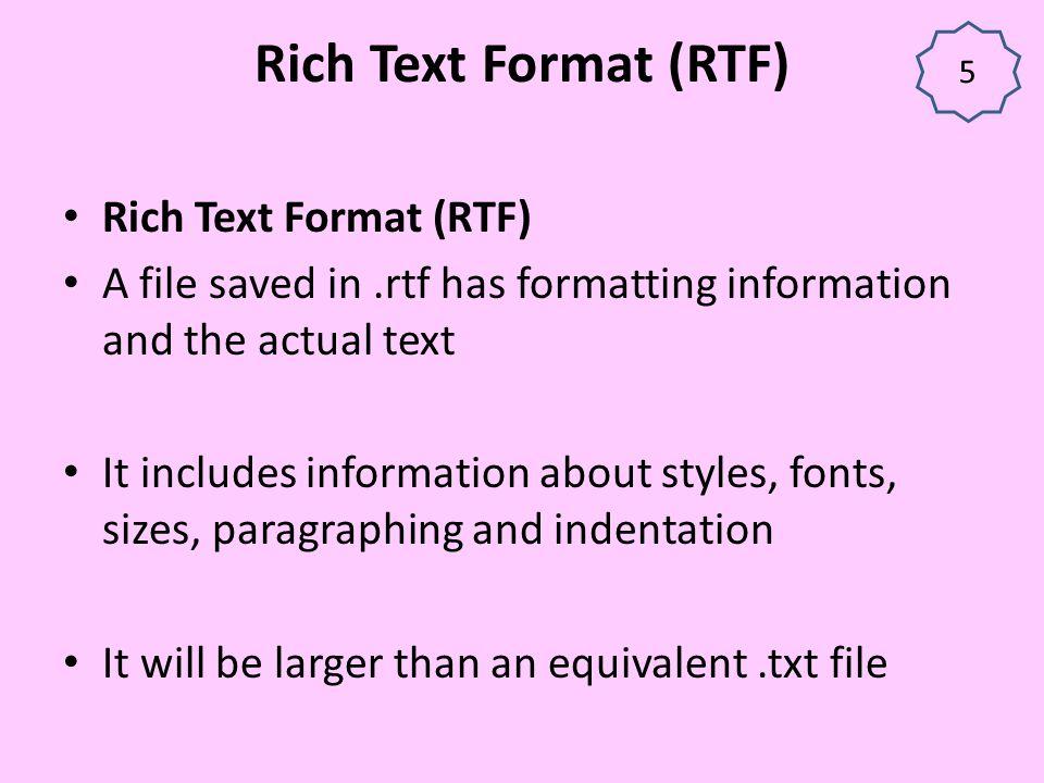 Rich Text Format (RTF) Rich Text Format (RTF)