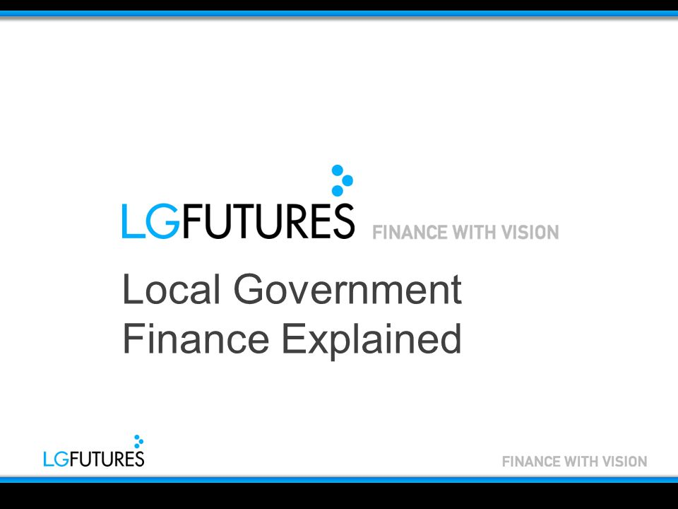 Local Government Finance Explained