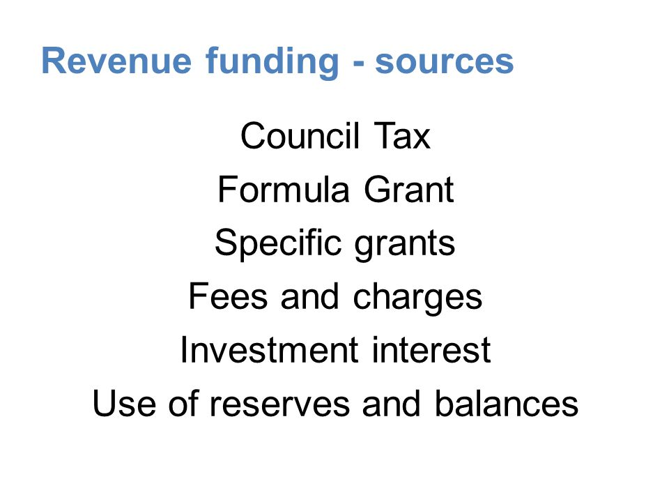 Revenue funding - sources