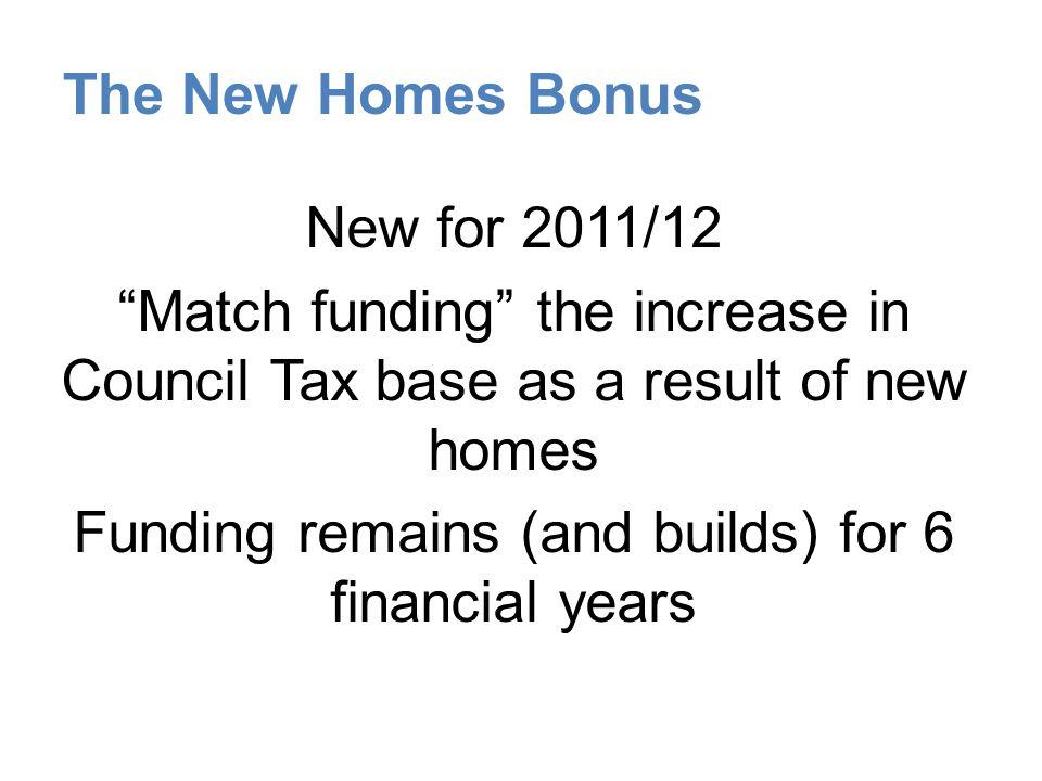 The New Homes Bonus