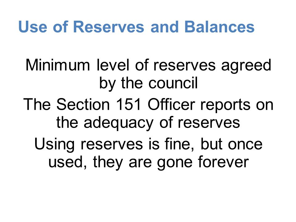 Use of Reserves and Balances