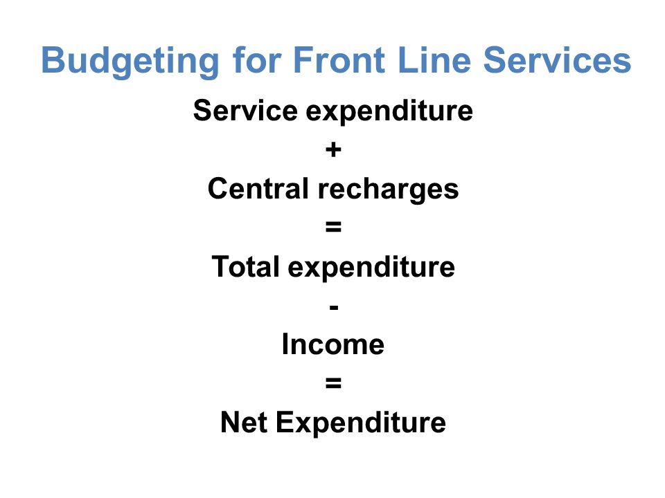 Budgeting for Front Line Services