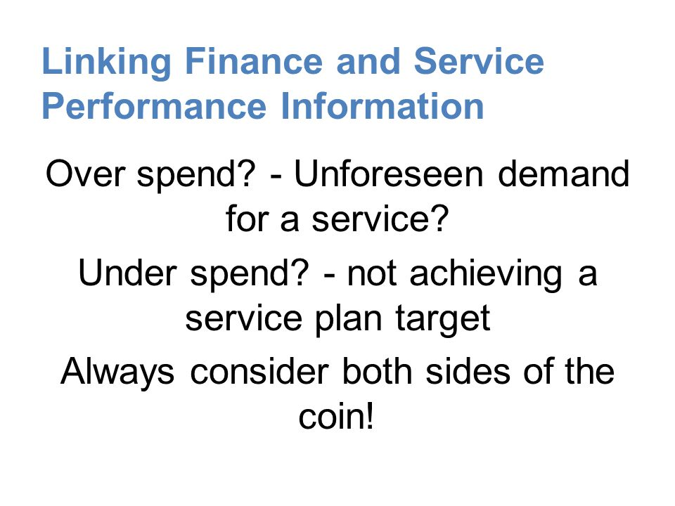 Linking Finance and Service Performance Information