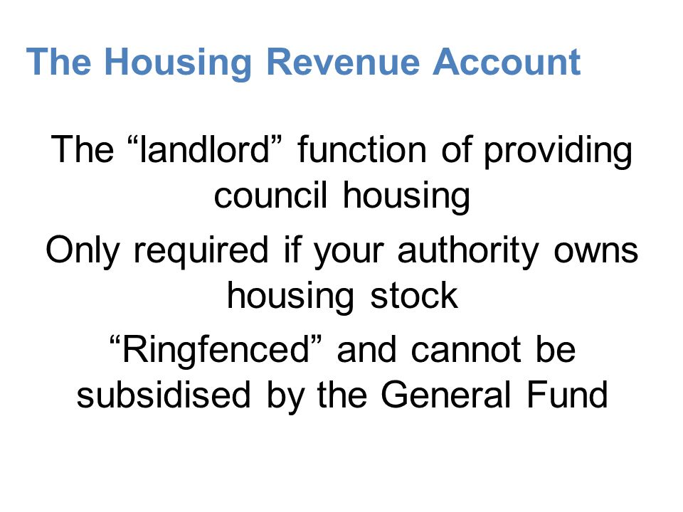 The Housing Revenue Account