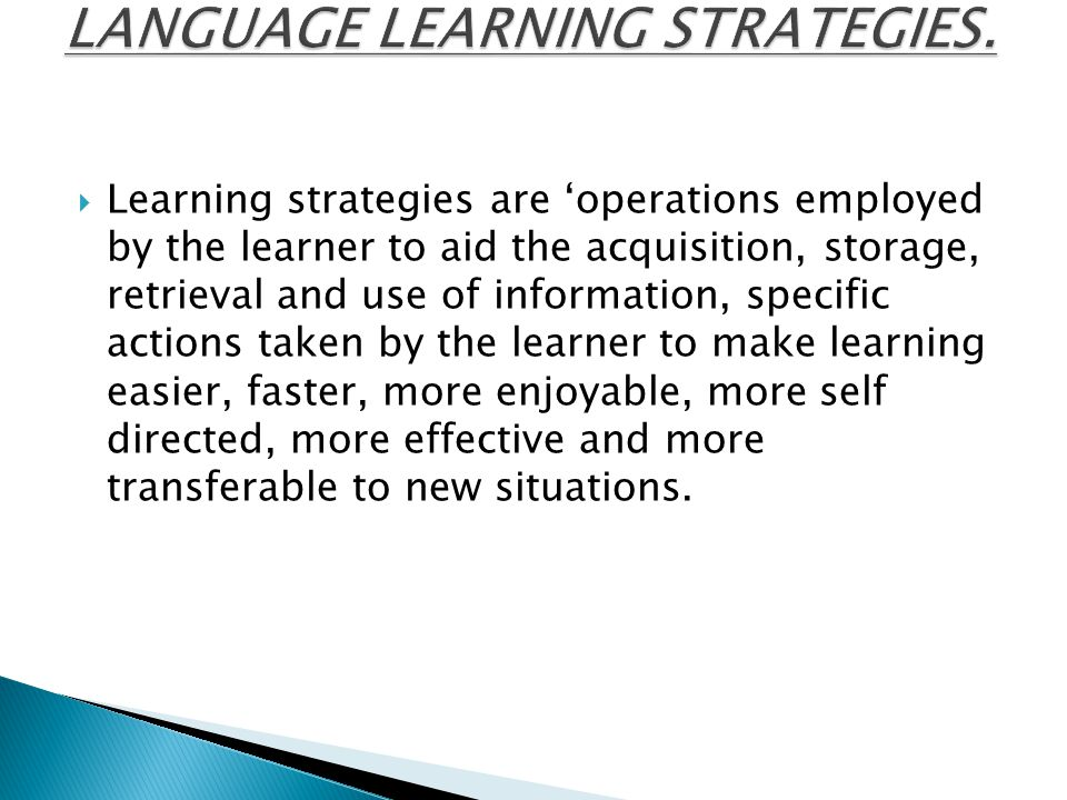 LANGUAGE LEARNING STRATEGIES.