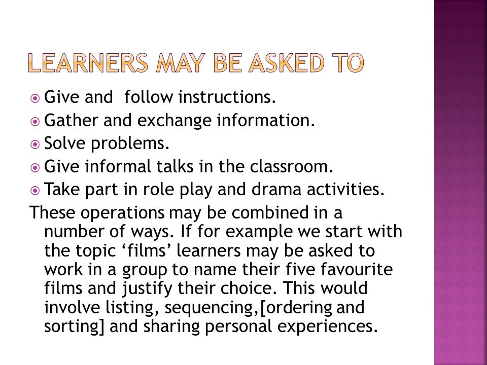 learners may be asked to