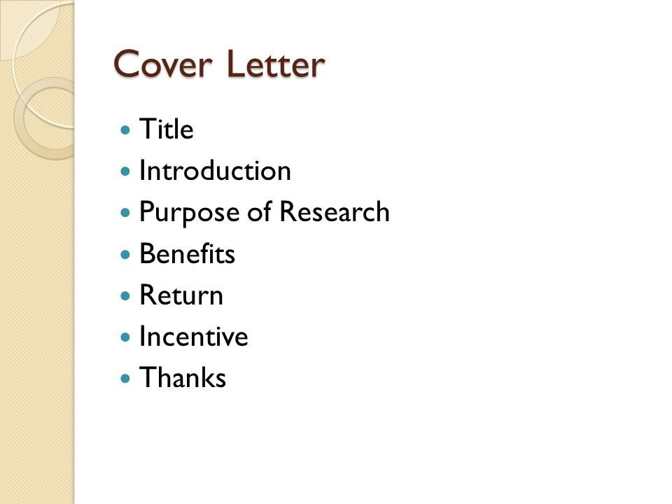 Cover Letter Title Introduction Purpose of Research Benefits Return