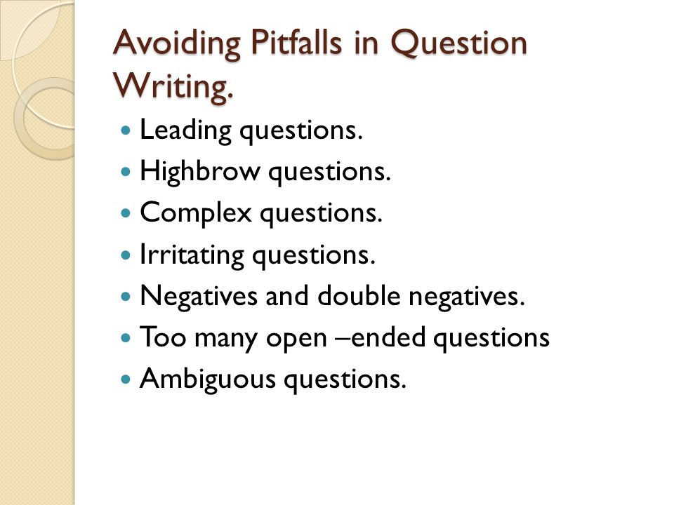 Avoiding Pitfalls in Question Writing.