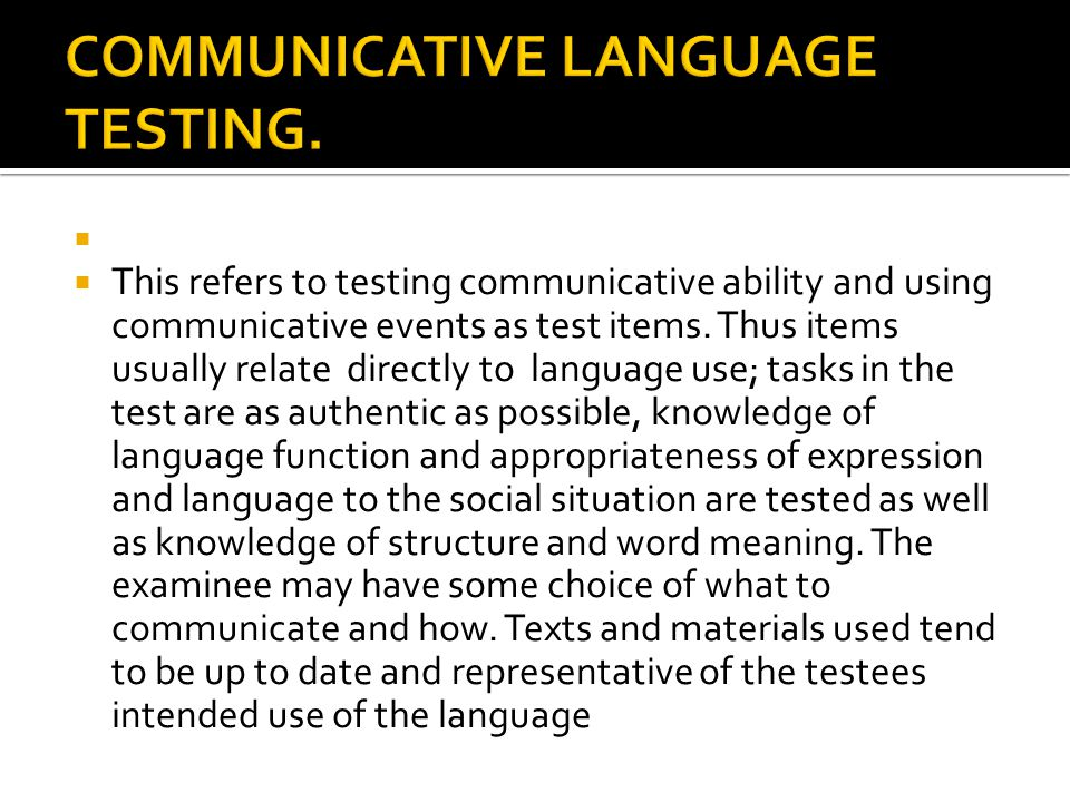 COMMUNICATIVE LANGUAGE TESTING.