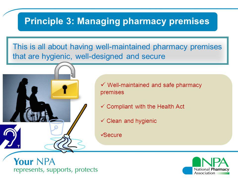 Principle 3: Managing pharmacy premises