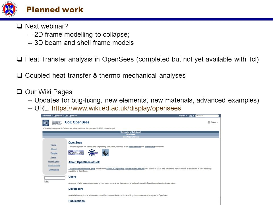 Planned work Next webinar -- 2D frame modelling to collapse;