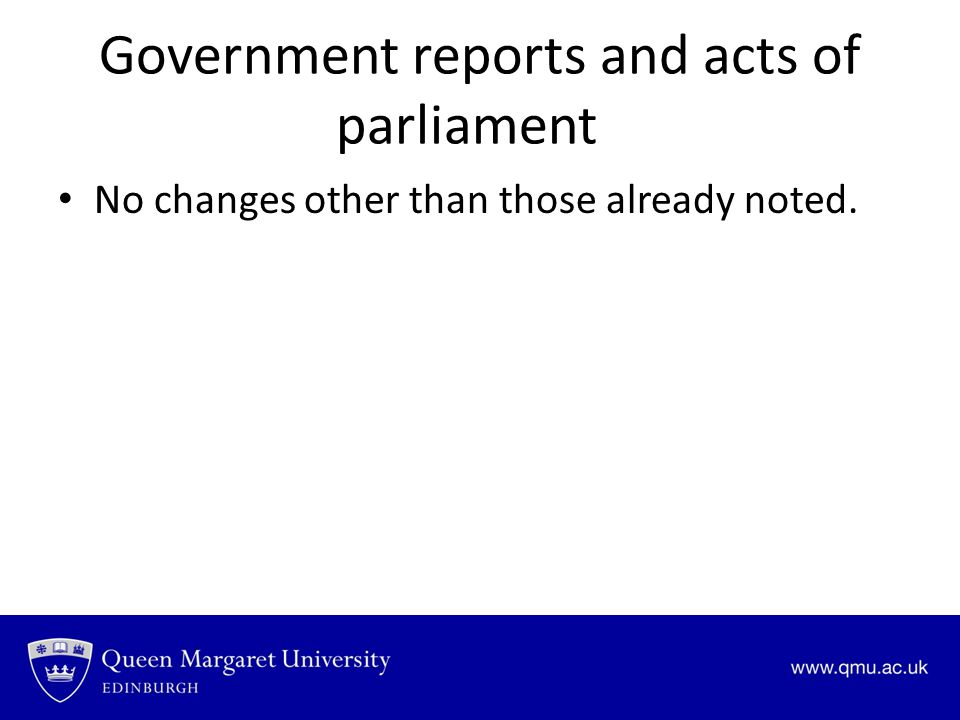Government reports and acts of parliament