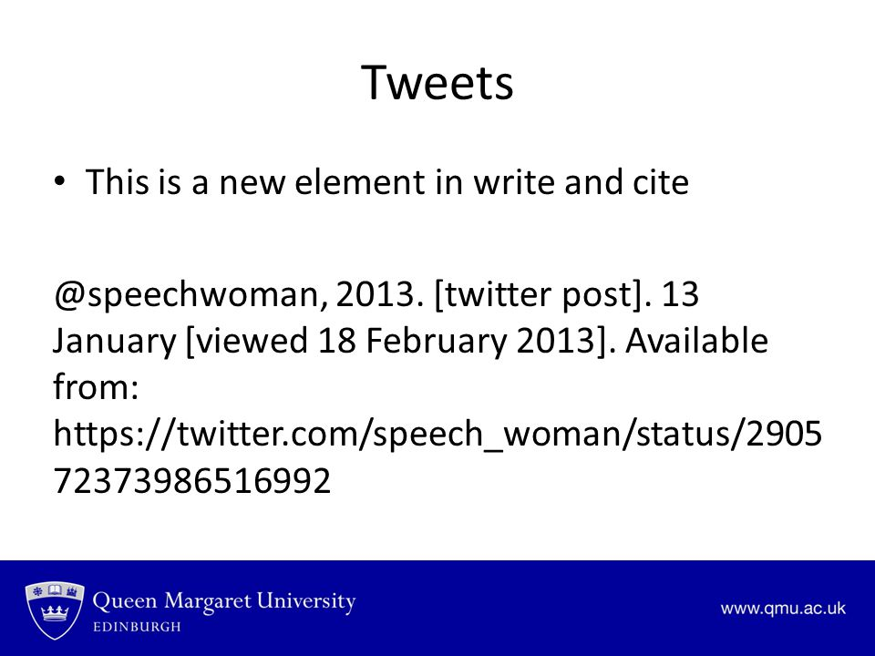 Tweets This is a new element in write and cite