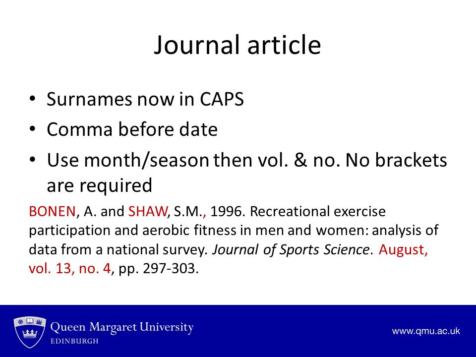 Journal article Surnames now in CAPS Comma before date