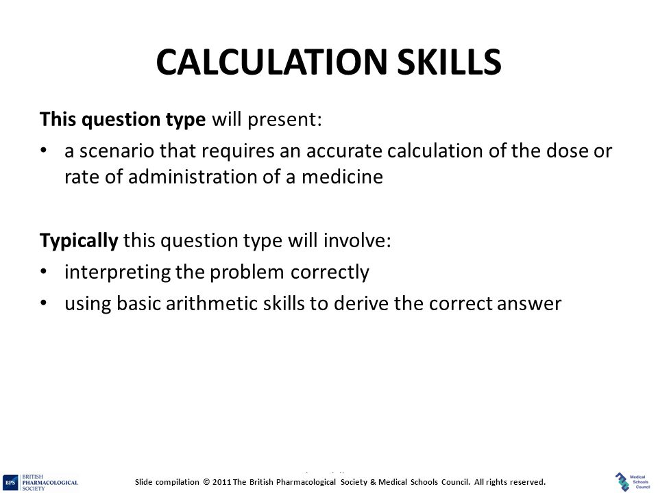 CALCULATION SKILLS This question type will present: