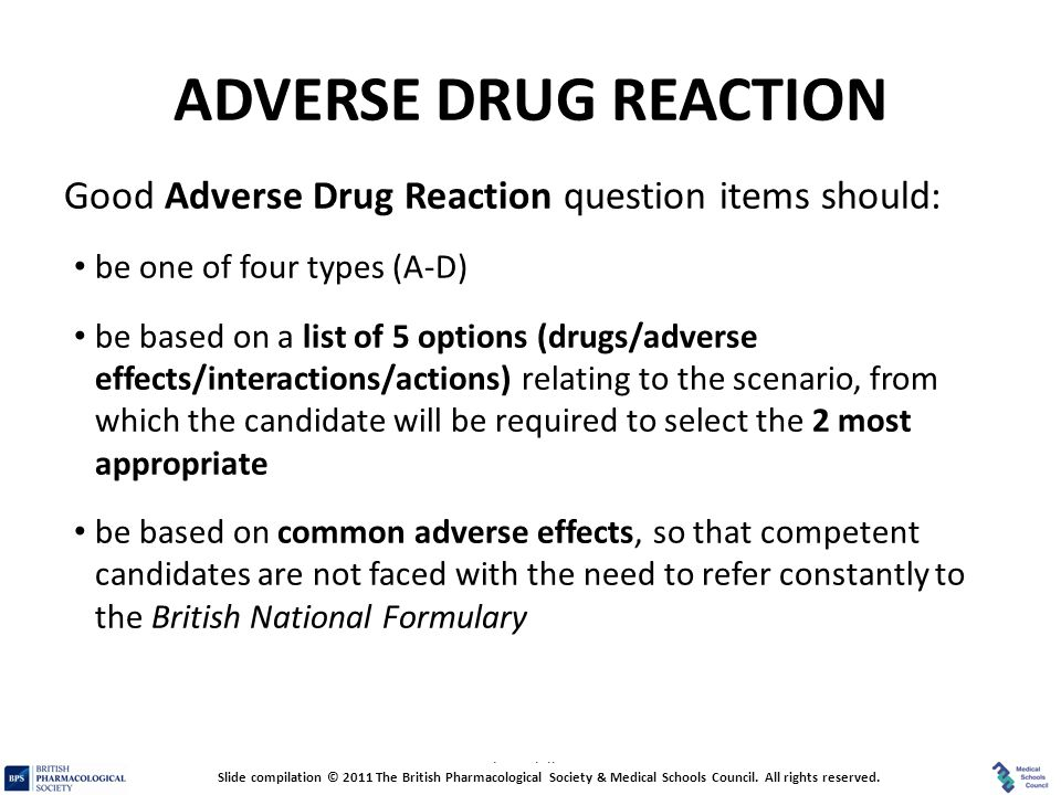 ADVERSE DRUG REACTION Good Adverse Drug Reaction question items should: be one of four types (A-D)