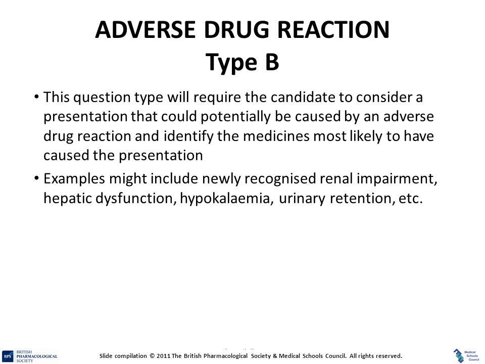 ADVERSE DRUG REACTION Type B