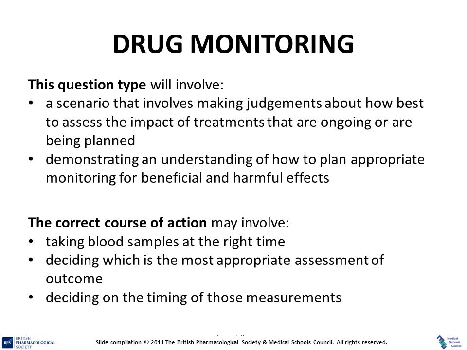 DRUG MONITORING This question type will involve: