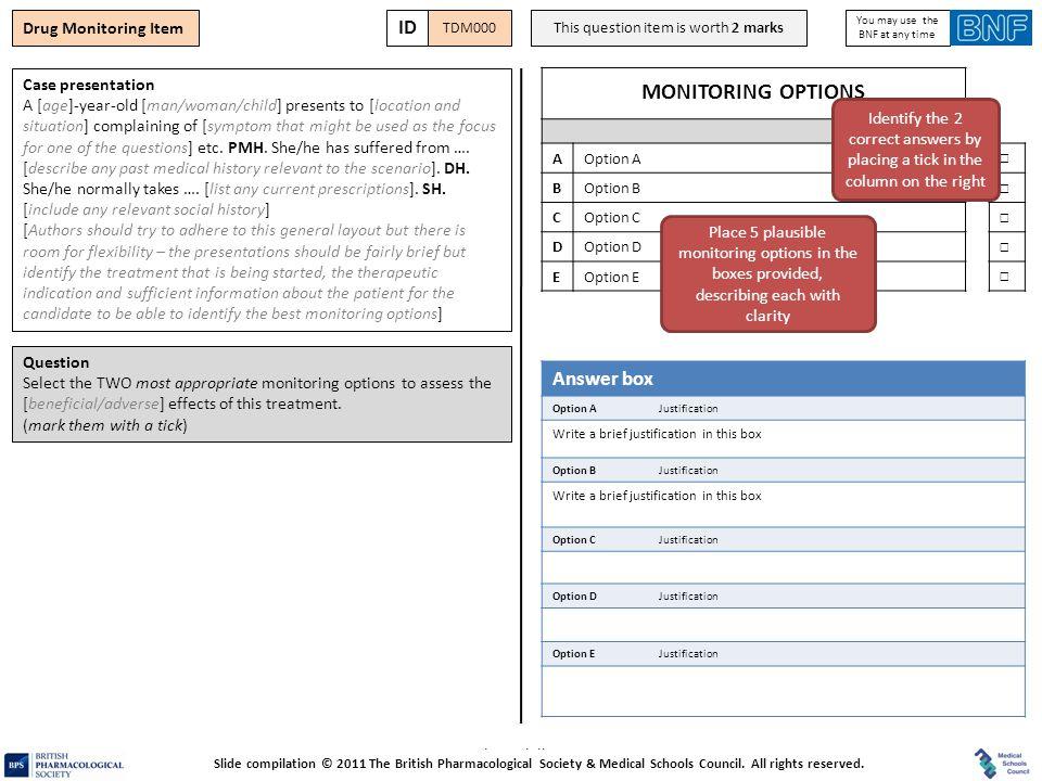 MONITORING OPTIONS ID Answer box Drug Monitoring Item