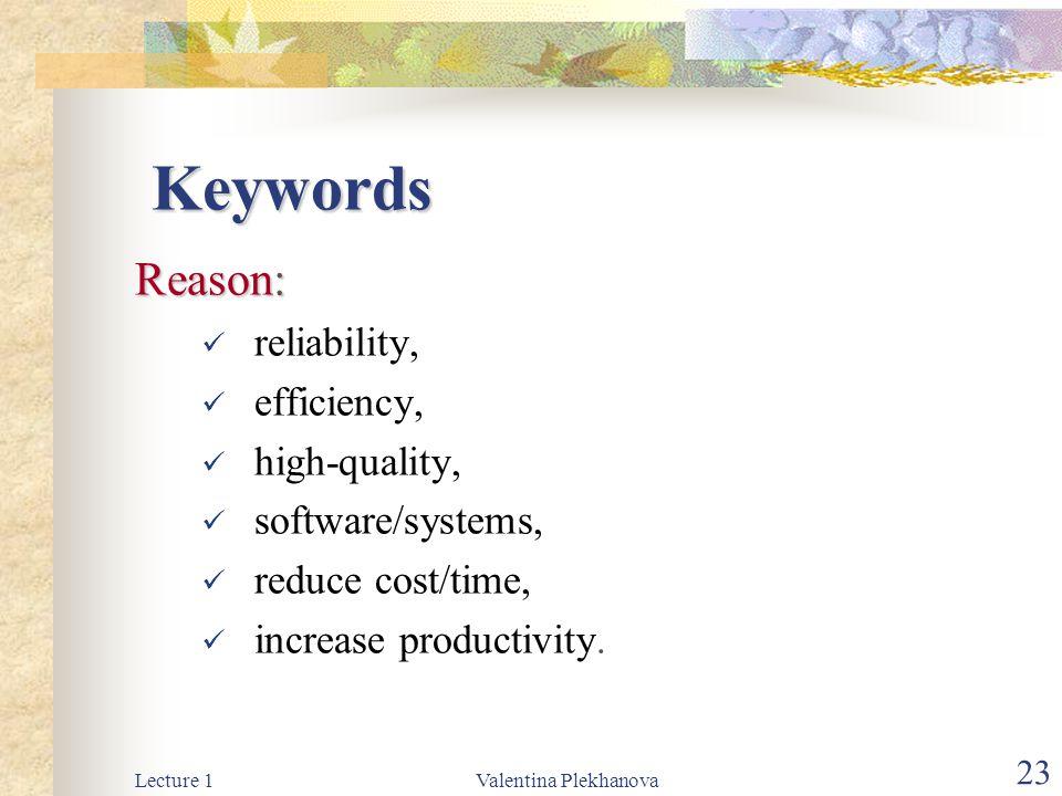 Keywords Reason: reliability, efficiency, high-quality,