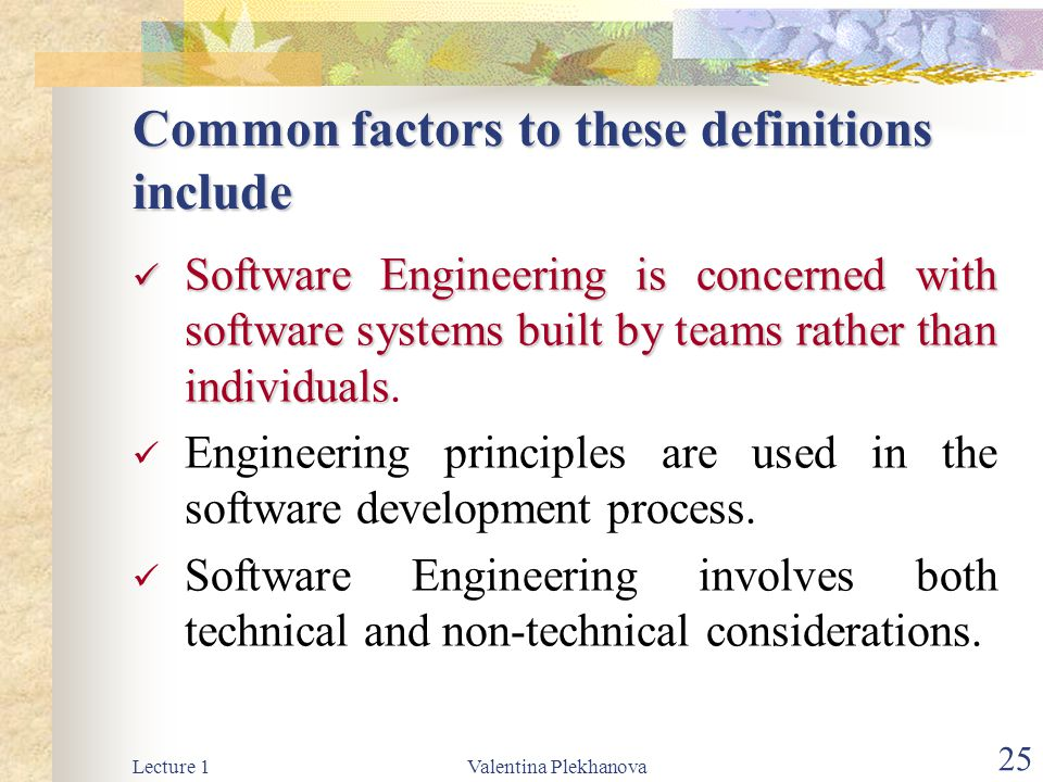Common factors to these definitions include