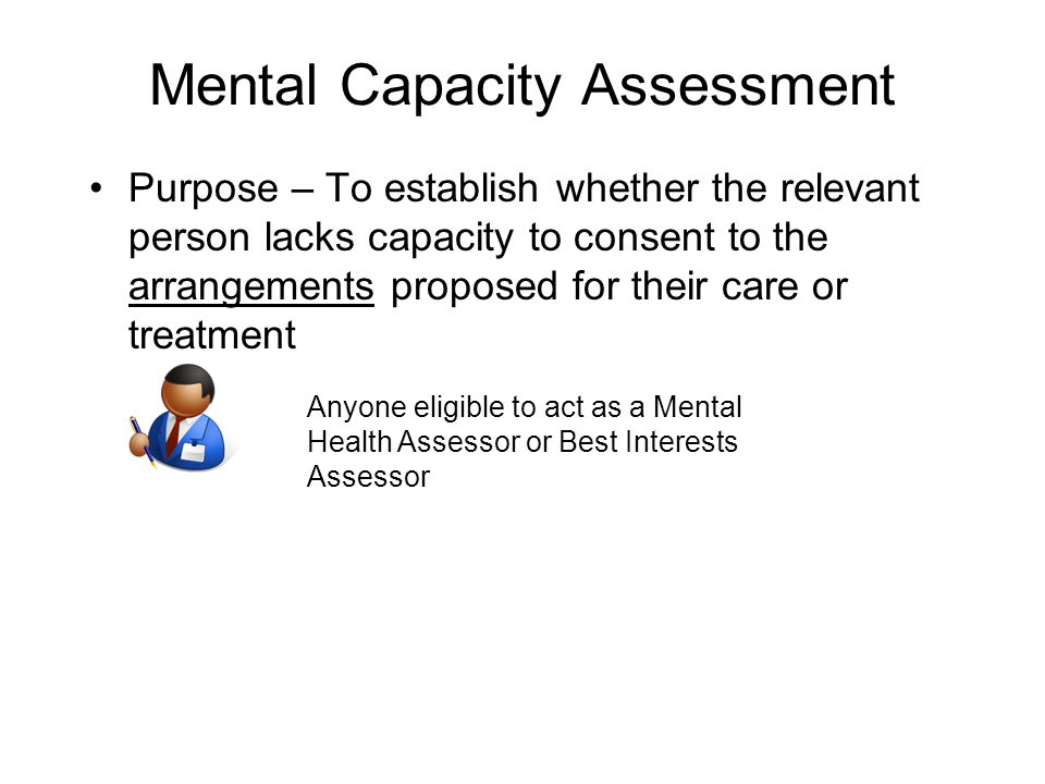 Mental Capacity Assessment