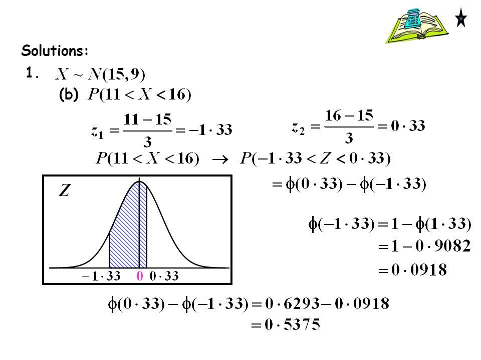 Solutions: 1. (b)