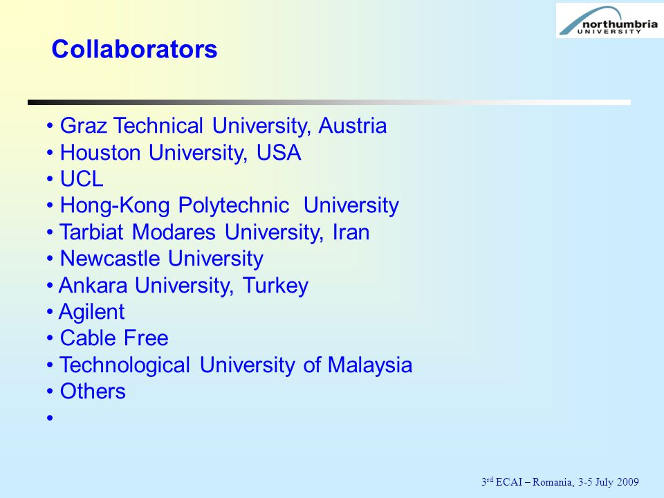 Collaborators Graz Technical University, Austria