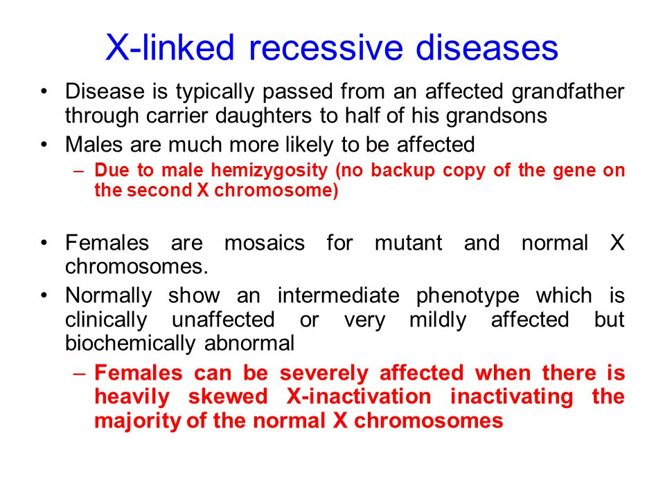 X-linked recessive diseases