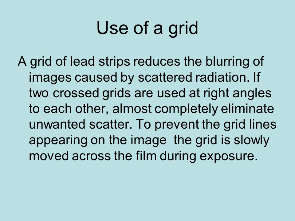 Use of a grid