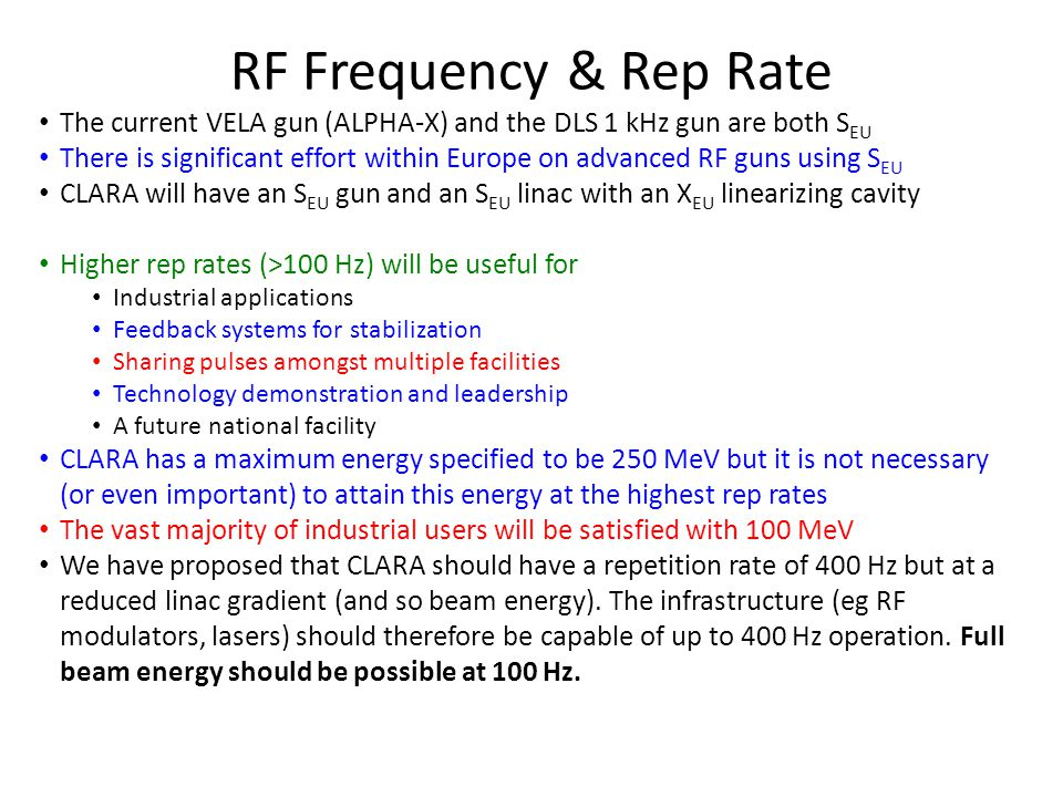 RF Frequency & Rep Rate The current VELA gun (ALPHA-X) and the DLS 1 kHz gun are both SEU.