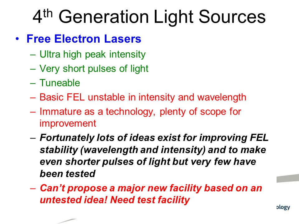 4th Generation Light Sources