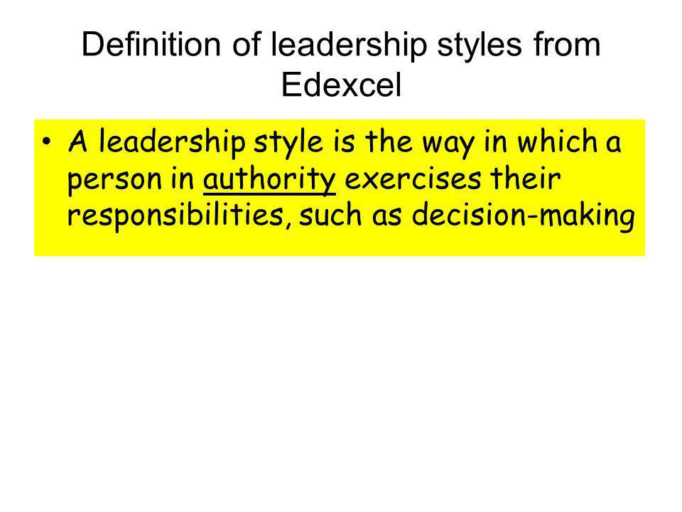 Definition of leadership styles from Edexcel