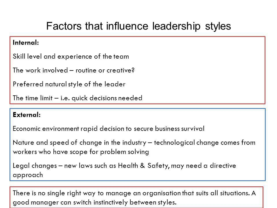 Factors that influence leadership styles