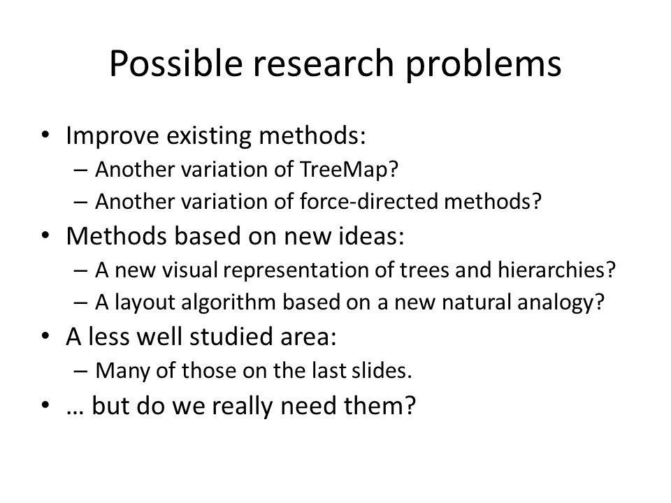 Possible research problems